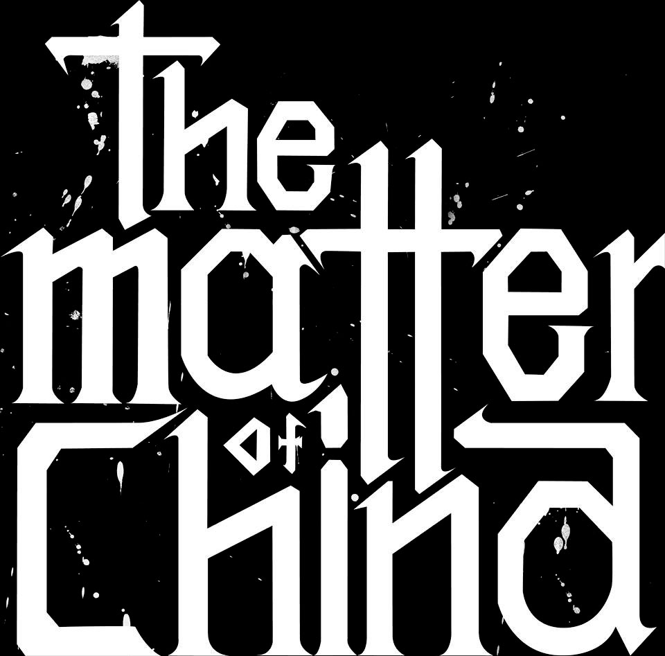 The Matter of China